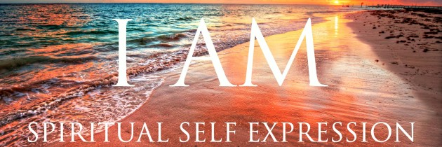 I AM Affirmations: Spiritual Self Expression & Inner Power